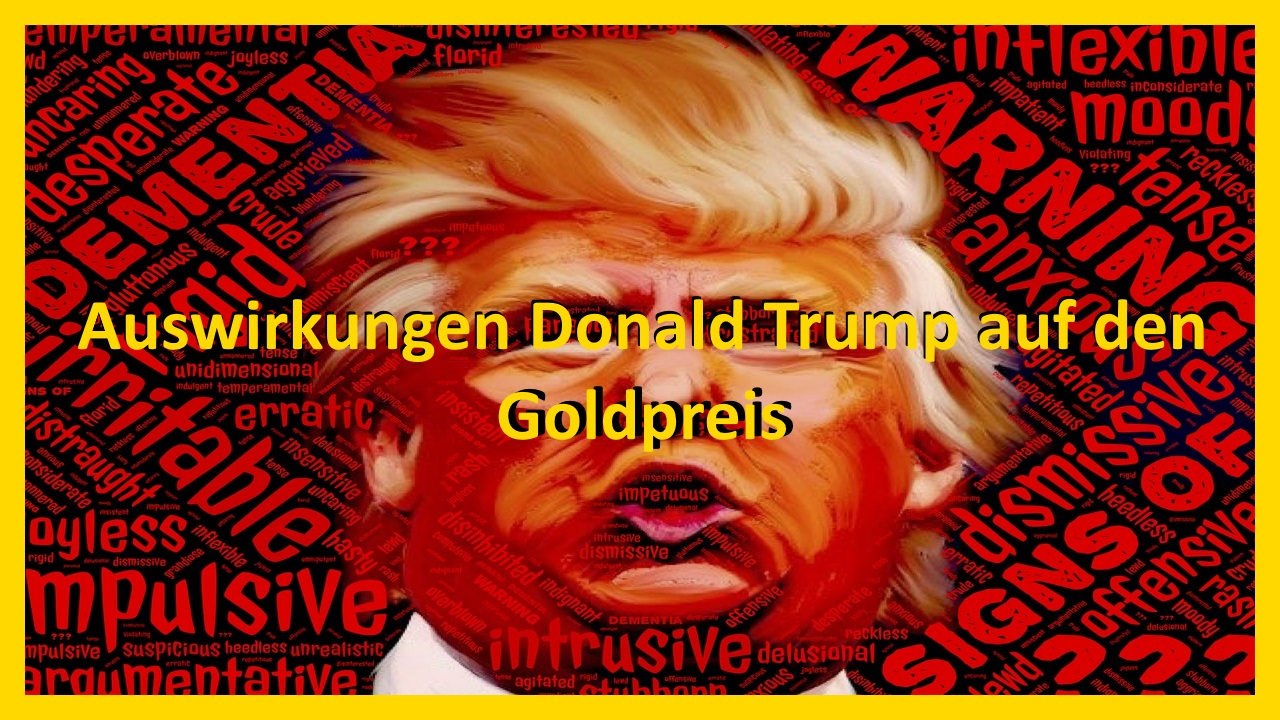 US-Wahl Donal Trump Goldpreis